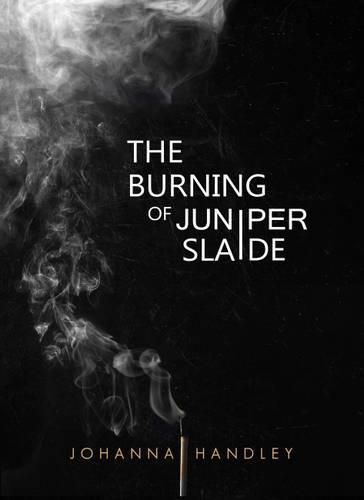 The Burning of Juniper Slaide (Paperback)