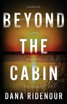 Beyond the Cabin (Paperback)