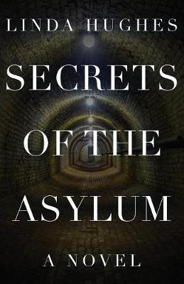 Secrets of the Asylum (Paperback)