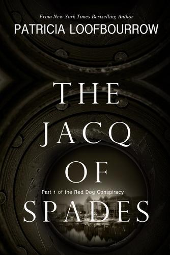 The Jacq of Spades: Part 1 of the Red Dog Conspiracy - Red Dog Conspiracy 1 (Paperback)