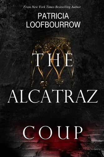 The Alcatraz Coup: A Prequel to the Red Dog Conspiracy (Paperback)