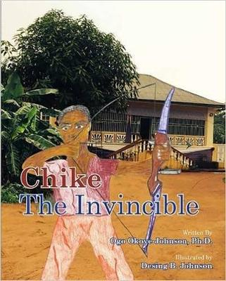Chike the Invincible (Hardback)