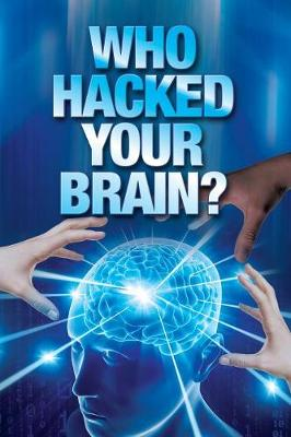 Who Hacked Your Brain? (Paperback)