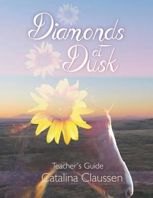 Diamonds at Dusk Teacher's Guide (Paperback)