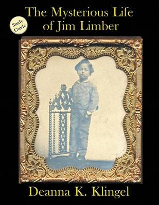 Study Guide for the Mysterious Life of Jim Limber (Paperback)