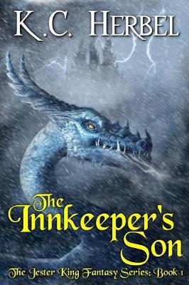 The Innkeeper's Son: The Jester King Fantasy Series: Book One (Paperback)