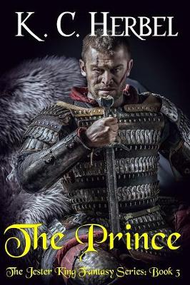 The Prince: The Jester King Fantasy Series: Book Three (Paperback)