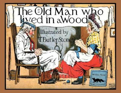 The Old Man Who Lived in a Wood (Paperback)