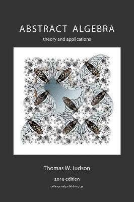Abstract Algebra: Theory and Applications (Paperback)
