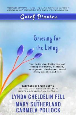 Grief Diaries: Grieving for the Living (Paperback)