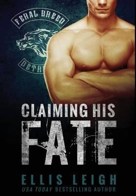 Claiming His Fate (Hardback)