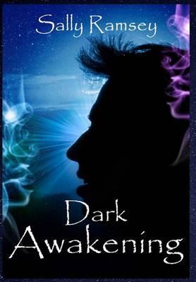 Dark Awakening (Hardback)