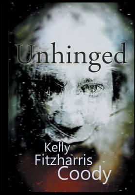 Unhinged (Hardback)