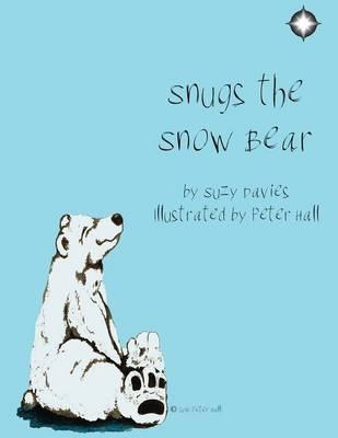 Snugs the Snow Bear (Paperback)