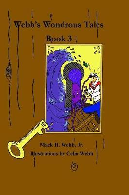 Webb's Wondrous Tales Book 3 (Paperback)