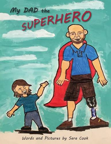 My Dad the Superhero! (Paperback)