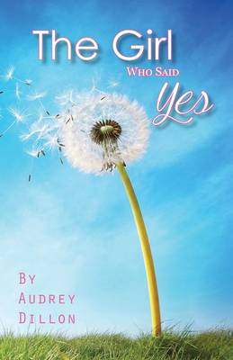The Girl Who Said Yes (Paperback)