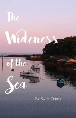 The Wideness of the Sea (Paperback)