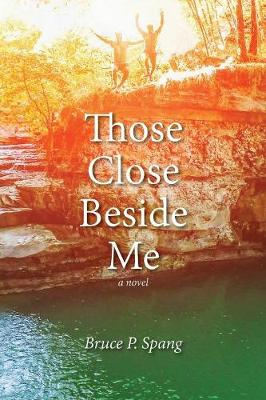 Those Close Beside Me (Paperback)