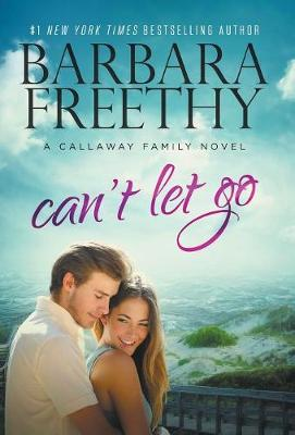 Can't Let Go (Callaway Cousins #5) (Hardback)