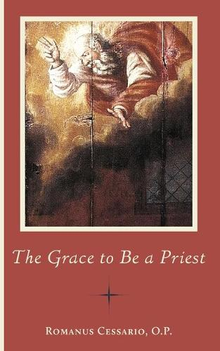 The Grace to Be a Priest (Paperback)