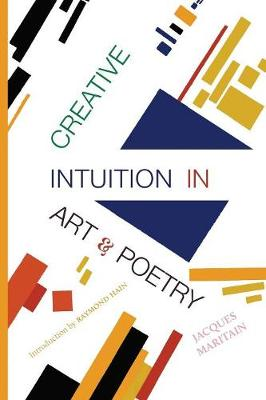 Creative Intuition in Art & Poetry (Paperback)