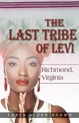 The Last Tribe of Levi: Richmond, Virginia (Paperback)