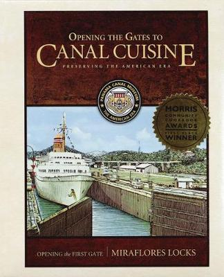 Opening the Gates to Canal Cuisine: Preserving the American Era (Paperback)