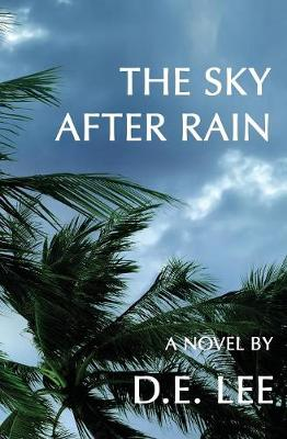 The Sky After Rain (Paperback)