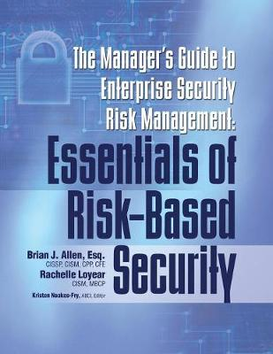 The Manager's Guide to Enterprise Security Risk Management: Essentials of Risk-Based Security (Paperback)