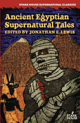 Ancient Egyptian Supernatural Tales (Paperback)