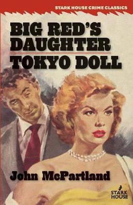 Big Red's Daughter / Tokyo Doll (Paperback)