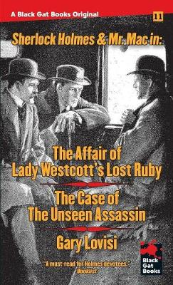 The Affair of Lady Westcott's Lost Ruby / The Case of the Unseen Assassin - Black Gat Books 11 (Paperback)