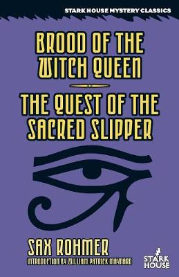 Brood of the Witch Queen / The Quest of the Sacred Slipper (Paperback)