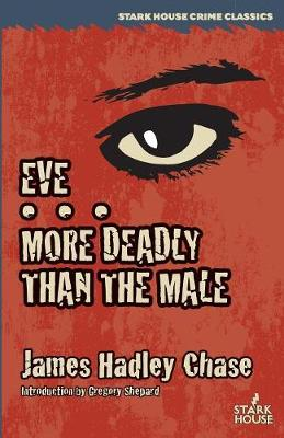Eve / More Deadly Than the Male (Paperback)