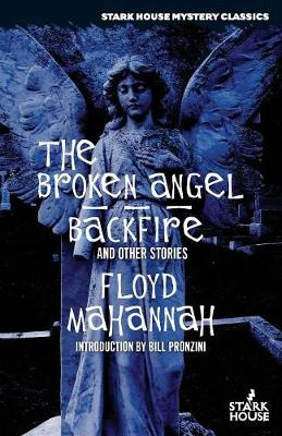 The Broken Angel / Backfire and Other Stories (Paperback)