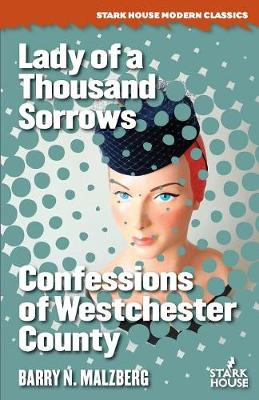 Lady of a Thousand Sorrows / Confessions of Westchester County (Paperback)