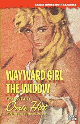 Wayward Girl / The Widow (Paperback)