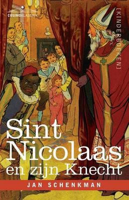 Sint Nicolaas en zijn Knecht (Paperback)