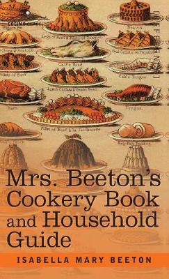 Mrs. Beeton's Cookery Book and Household Guide (Hardback)