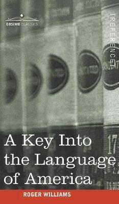 A Key Into the Language of America (Hardback)
