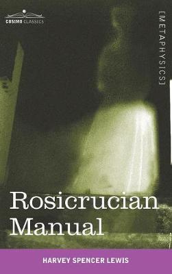 Rosicrucian Manual (Hardback)