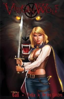 Virgin Wolf: Birth of a Hunter (Paperback)