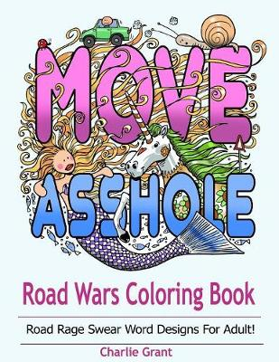 Road wars coloring book by charlie grant adult coloring Colouring books for adults waterstones