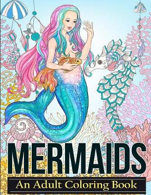 Mermaids by Adult Coloring Books | Waterstones