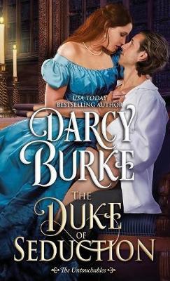 The Duke of Seduction - Untouchables 10 (Paperback)