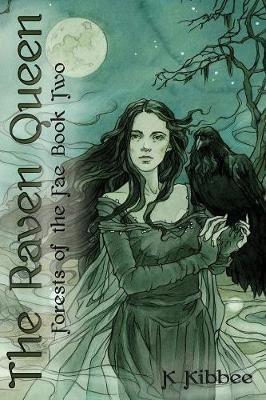 The Raven Queen: Forests of the Fae (Paperback)