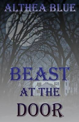 The Beast at the Door (Paperback)