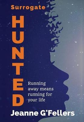 Surrogate: Hunted - Surrogate 2 (Hardback)