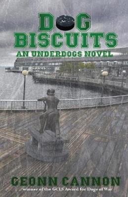 Dog Biscuits - Underdogs 6 (Paperback)